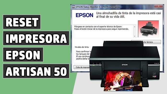 Reset Almohadillas impresora EPSON Artisan 50