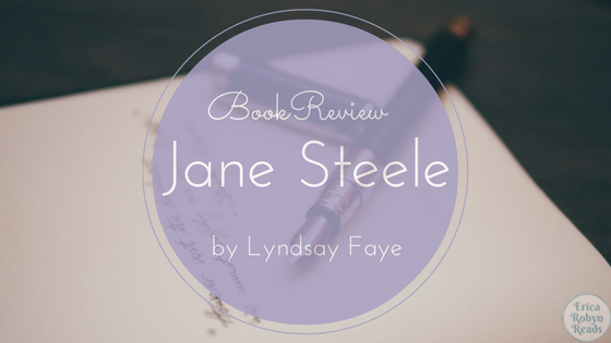 Jane Steele by Lyndsay Faye book review