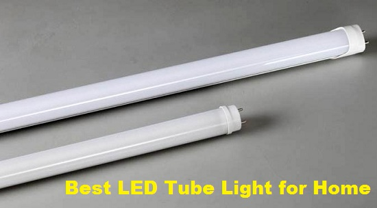 Best LED Tube Light for Home in India