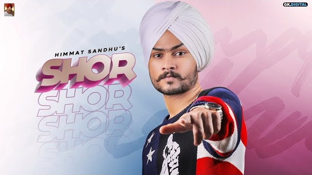 Shor Lyrics - Himmat Sandhu