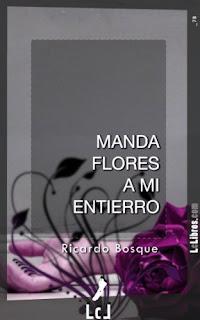 Manda flores a mi entierro - Ricardo Bosque