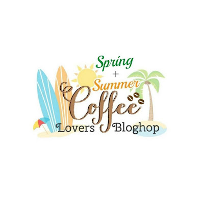 http://coffeelovingcardmakers.com/2018/05/2018-spring-summer-coffee-lovers-blog-hop/