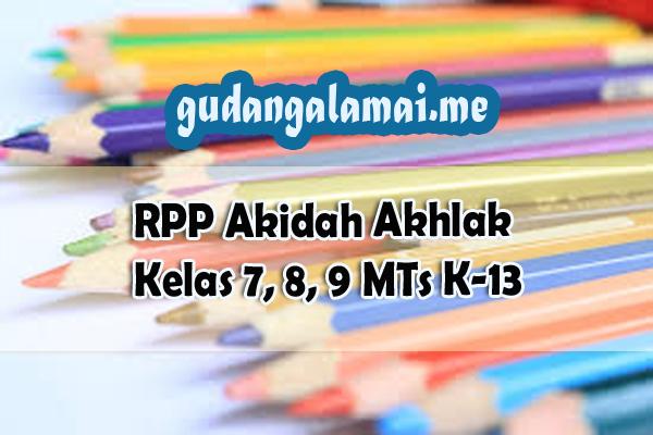 RPP Akidah Akhlak Kelas 7, 8, 9 MTs K-13