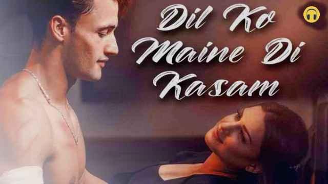 Dil Ko Maine Di Kasam Lyrics - Arijit Singh | Himanshi Khurana