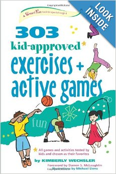 303 kid-approved exercises + active games: LadyD Books