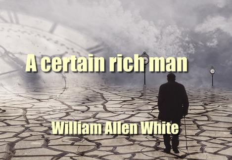 A certain rich man, (1912) Novel by William Allen White, PDF book
