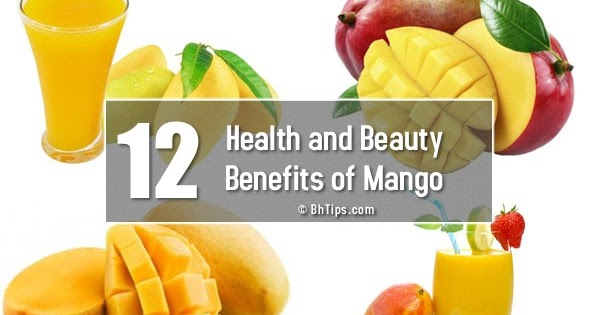 12 Health And Beauty Benefits Of Mango With Nutritional Value