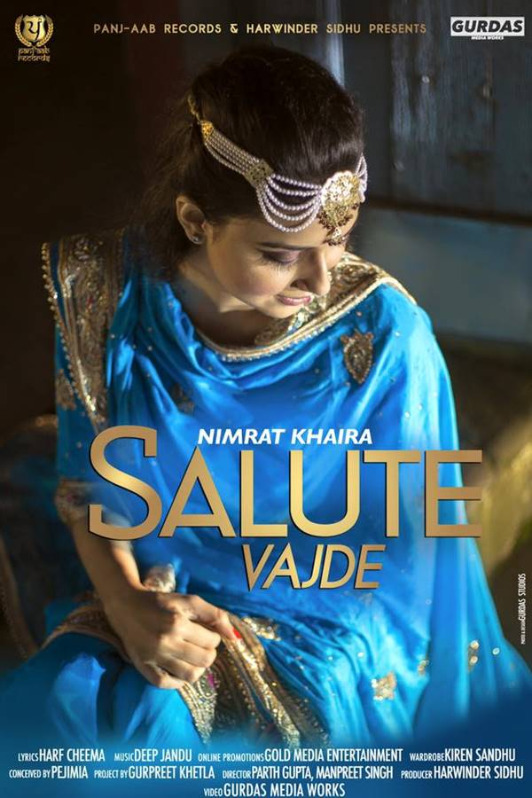 salute vajde,nimrat,khaira,mp3,download,lyrics