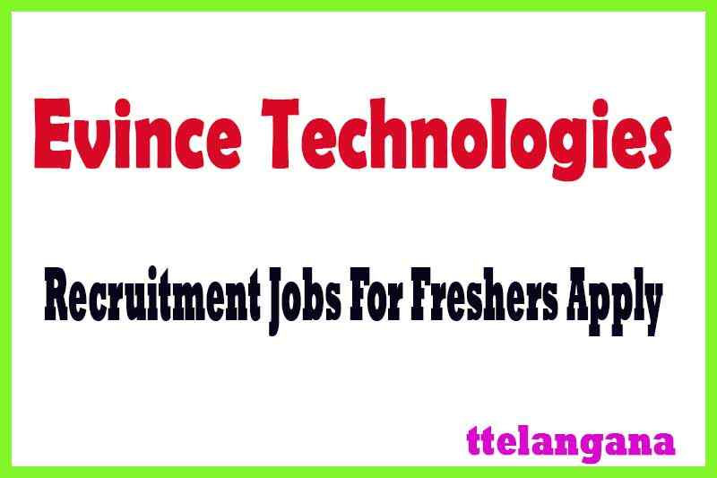 Evince Technologies Recruitment Jobs For Freshers Apply