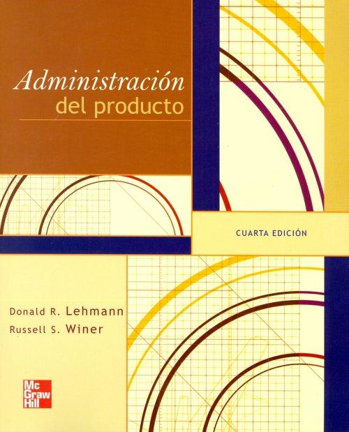 Administración del Producto, 4ta Edición – Donald R. Lehmann