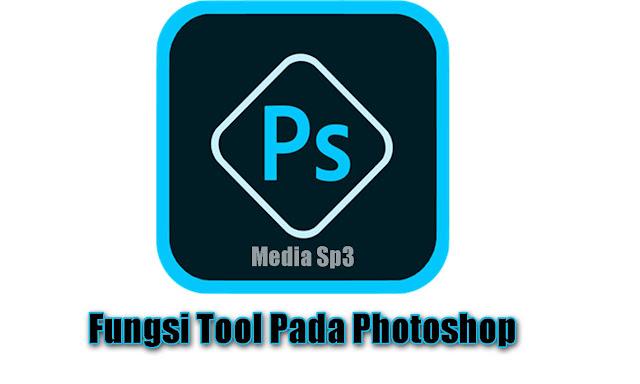 fungsi tool photoshop cs6, fungsi tool photoshop cs3, fungsi tool photoshop cs5, fungsi tool photoshop cc 2015, fungsi tools photoshop, fungsi tool photoshop dan gambarnya, fungsi tool adobe photoshop, fungsi tool pada adobe photoshop