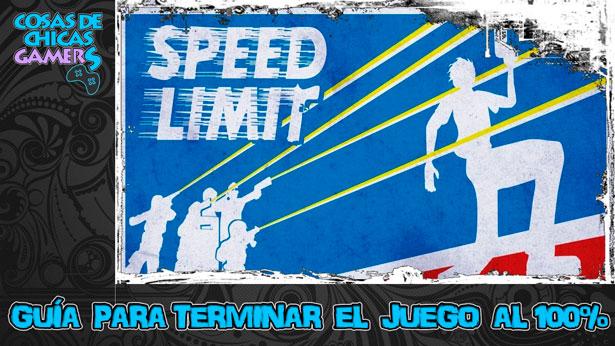 Guía para completar Speed Limit al 100%