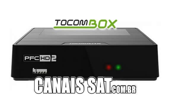 Tocombox PFC HD 2 Atualização DRMCAM V2.009 - 28/12/2020