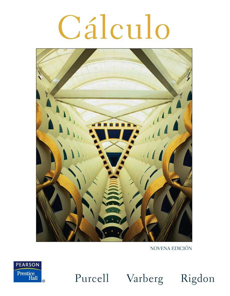 Cálculo, 9na Edición – Edwin J. Purcell, Dale Varberg y Steven E. Rigdon + Solucionario