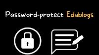How to Password-protect an Edublogs Blog