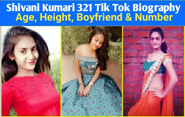 shivani kumari tik tok star biography, age, height in hindi