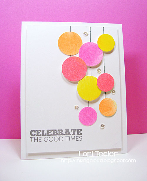 Celebrate the Good Times card-designed by Lori Tecler/Inking Aloud-stamps from Mama Elephant