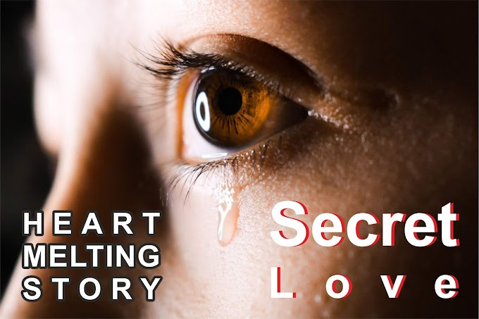 Secret Love : World Most Popular Heart Melting Love Story
