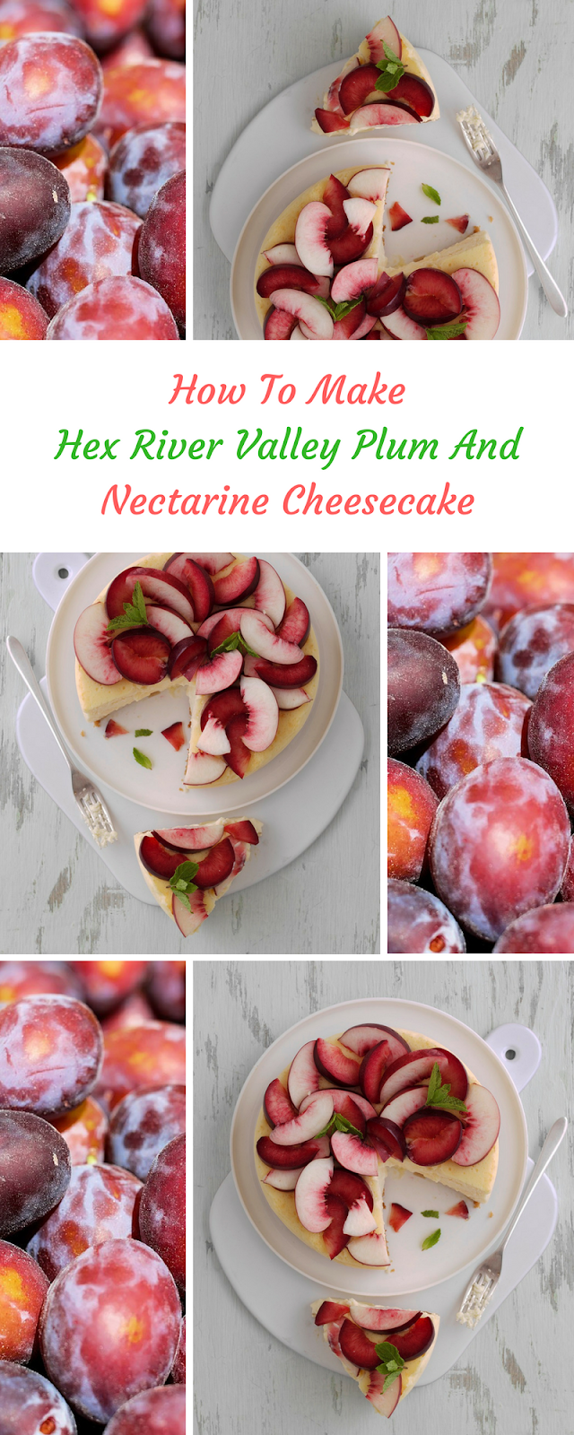 Hex River Valley Plum And Nectarine Cheesecake