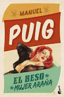 http://mariana-is-reading.blogspot.com/2017/04/el-beso-de-la-mujer-arana-manuel-puig.html