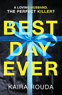 Best Day Ever by Kaira Rouda - Reading, Writing, Booking