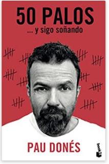 «50 palos: … y sigo soñando» de Pau Donés