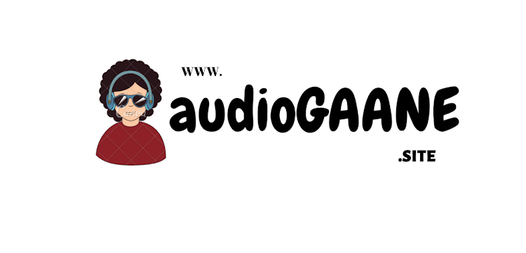AudioGaane | FREE Movies And Song Download  | BOLLYWOOD | PANJABI | IN HD