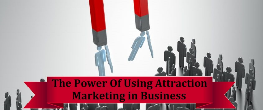 attraction marketing in business