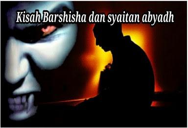 Kisah Ki Barseso Ahli Ibadah Yang Mati Kafir
