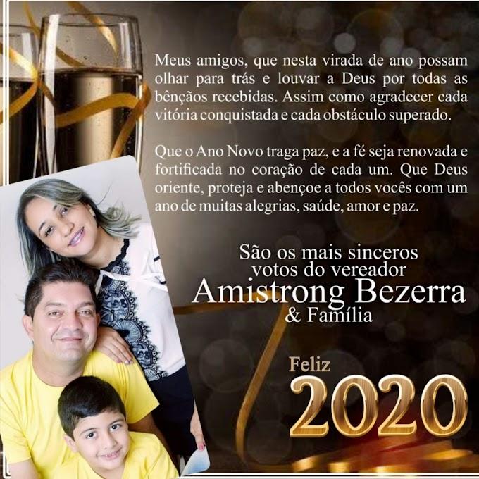 Que o Ano Novo traga Paz e a Fé seja renovada, são os votos do Vereador Amistrong Bezerra e Família