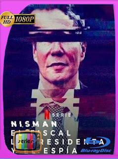Nisman: El fiscal, La Presidenta y el Espía Temporada 1 (2020) HD [1080p] Latino [GoogleDrive] SilvestreHD
