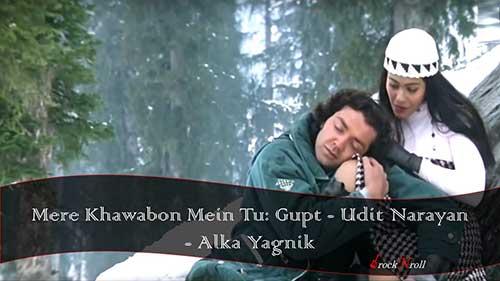 Mere-Khawabon-Mein-Tu-Gupt-Udit-Narayan-Alka-Yagnik
