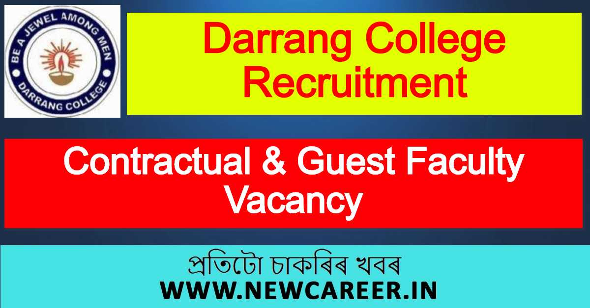 Darrang College Recruitment 2020 : Apply For Contractual & Guest Faculty Vacancy