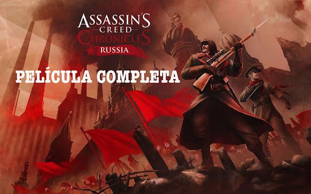 Película completa de Assassin's Creed Chronicles: Russia