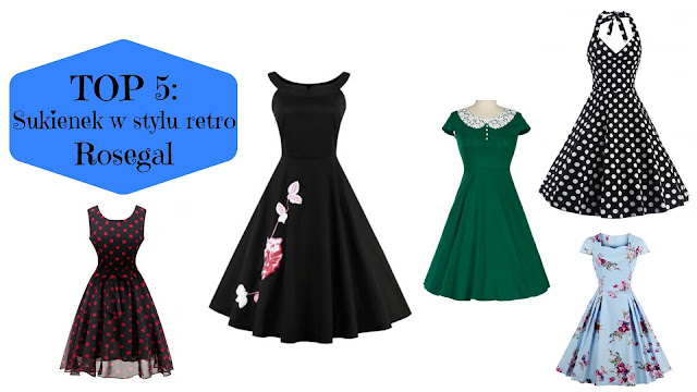 TOP 5: Sukienek w stylu retro + KOD RABATOWY DLA WAS | Rosegal