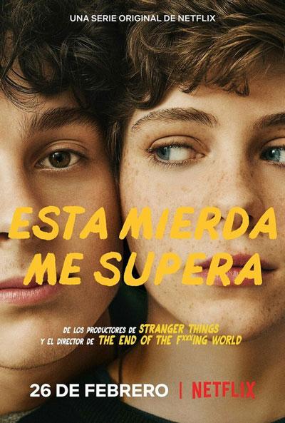 Poster oficial de 'Esta mierda me supera' la nueva serie de Netflix