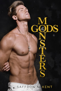 Gods and Monsters by Saffron A Kent