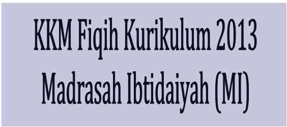 Download Aplikasi KKM Fikih Madrasah Ibtidaiyah (MI)