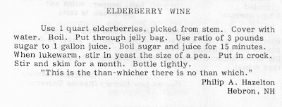 """Recipe for Elderberry Wine. Recipe ends with an unsourced quote: """"This is the than-whicher there is no than which."""""""