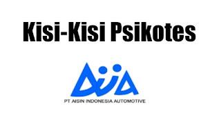 kisi-kisi-psikotes-pt-aisin-indonesia
