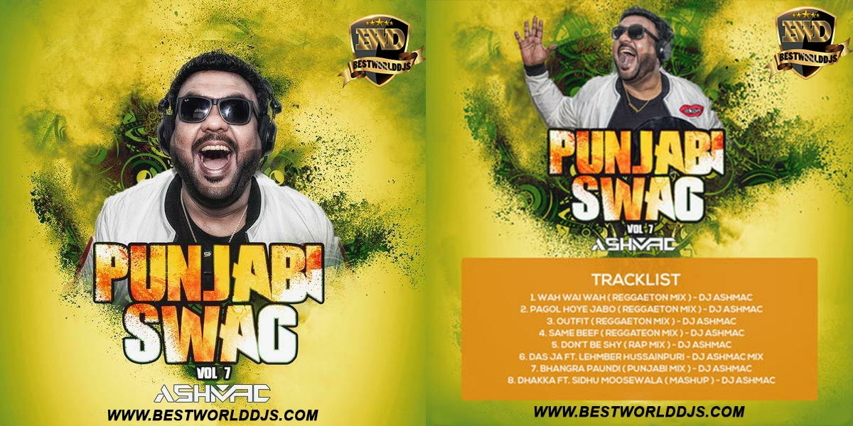 PUNJABI SWAG VOLUME 7 - DJ ASHMAC