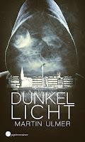 Dunkellicht - Martin Ulmer