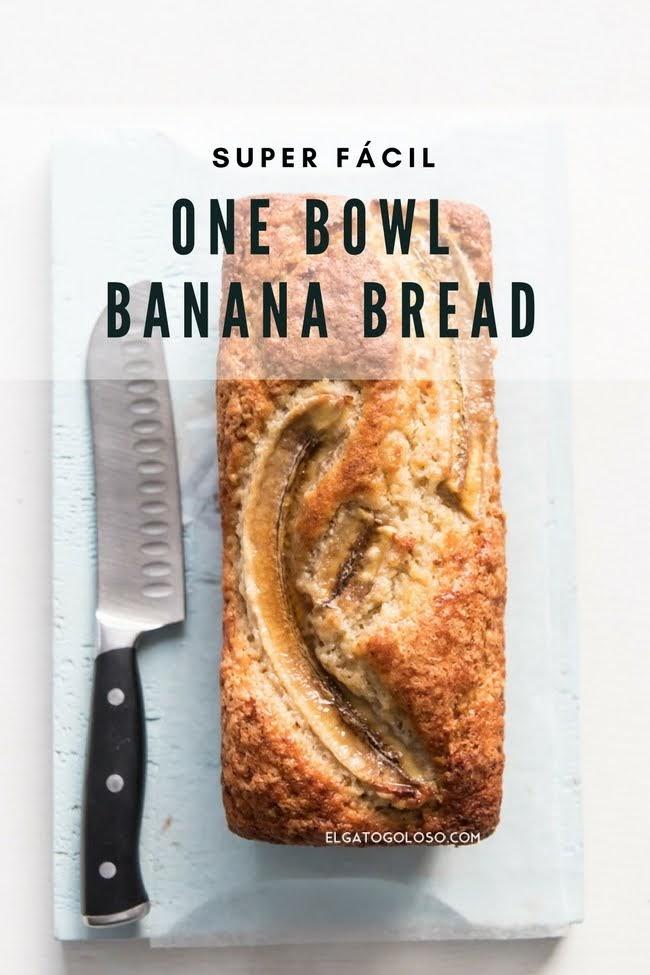 Más fácil imposible: Banana Bread en un solo recipiente, receta de www.elagtogoloso.com