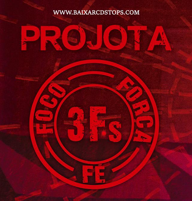 CD Projota - 3Fs Ao Vivo (2016)