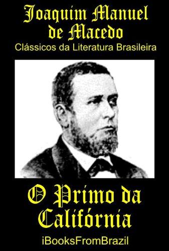 O Primo da Califórnia (Great Brazilian Literature Livro 22)