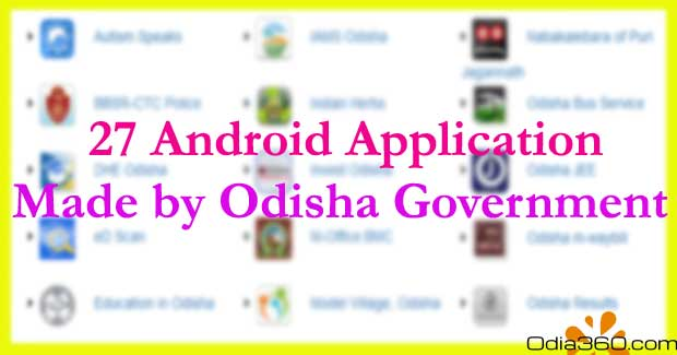 27 Android App Made by Odisha Government, You Should Aware of That