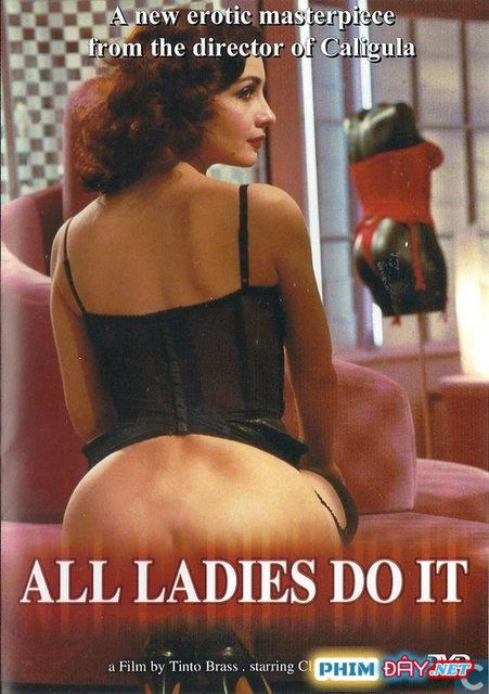 Chị Em Ta Đều Làm Thế - All Ladies Do It (1992)