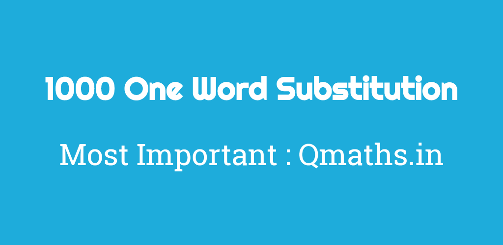 1000 Most Important One Word Substitution With Hindi Meaning