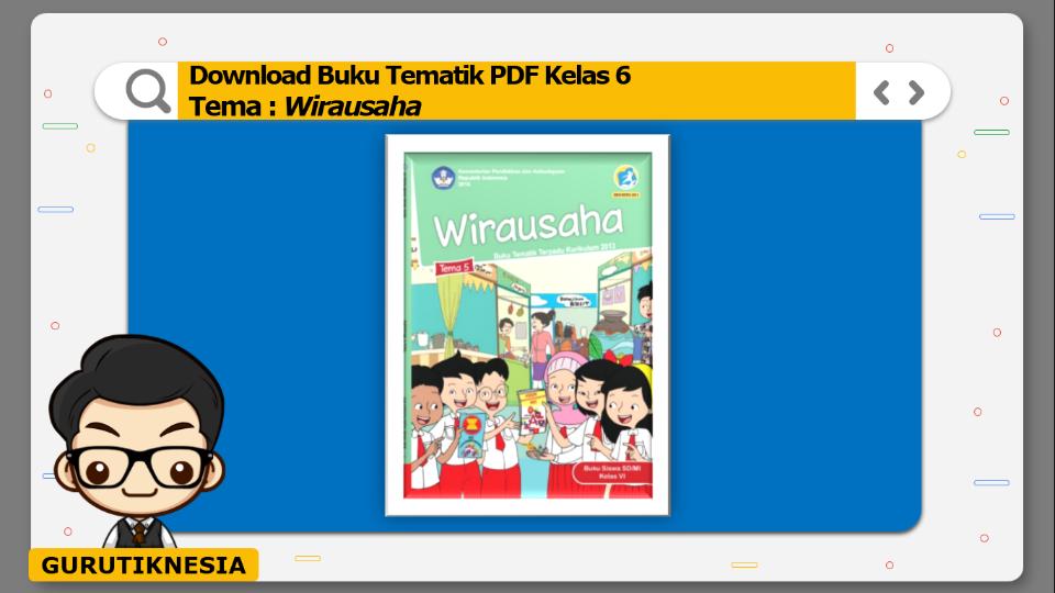 download gratis buku tematik pdf kelas 6 tema wirausaha