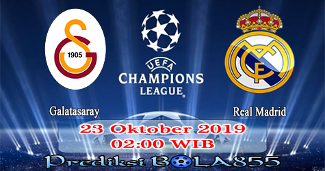 Prediksi Bola855 Galatasaray vs Real Madrid 23 Oktober 2019